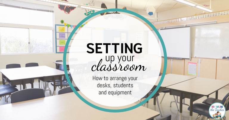Setting up your classroom: How to arrange your desks, students and equipment