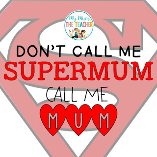 don't call me supermum