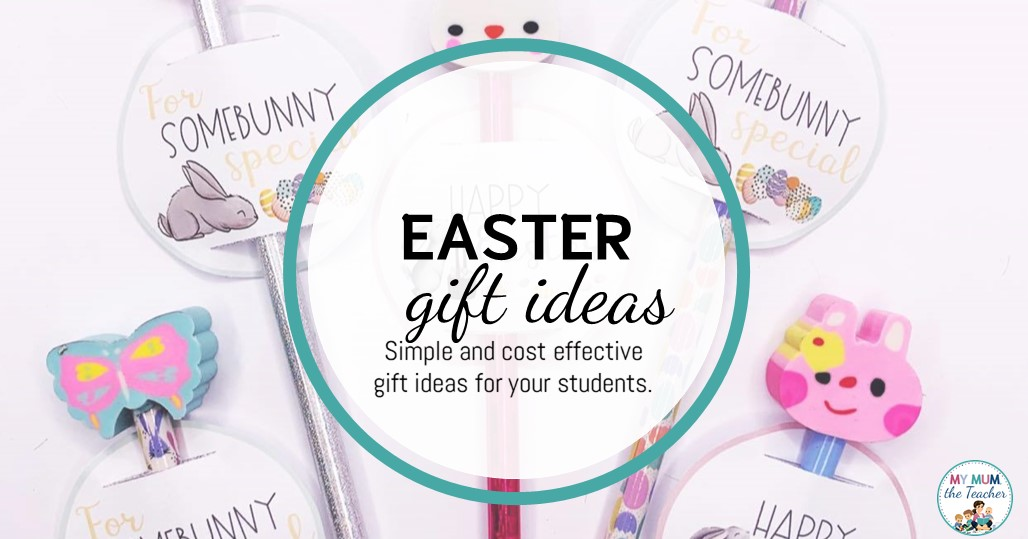 easter-gift-ideas-for-your-students