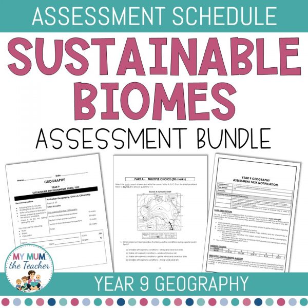 Sustainable-Biomes-Year-9-Geography-Assessment-Bundle